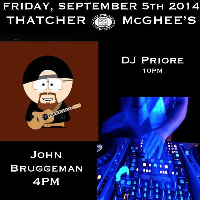 Tonight at Thatcher's! John Bruggeman during Happy Hour & DJ Priore at 10PM #GETTHATCHD