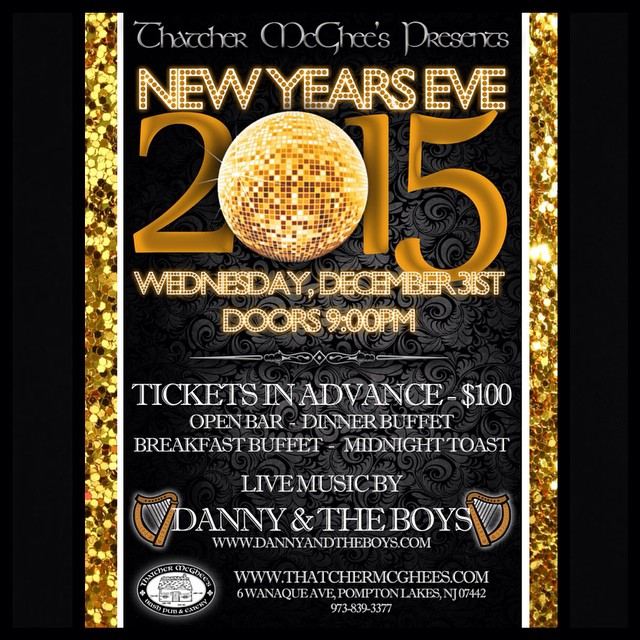 What are your plans for ringing in the new year? Pick up a ticket and join your friends at Thatcher's! Music by @dannyandtheboys, your ticket includes a dinner and breakfast buffet, a midnight toast, and open bar! Talk to a bartender or manager today! #nye #2015 #getthatchd